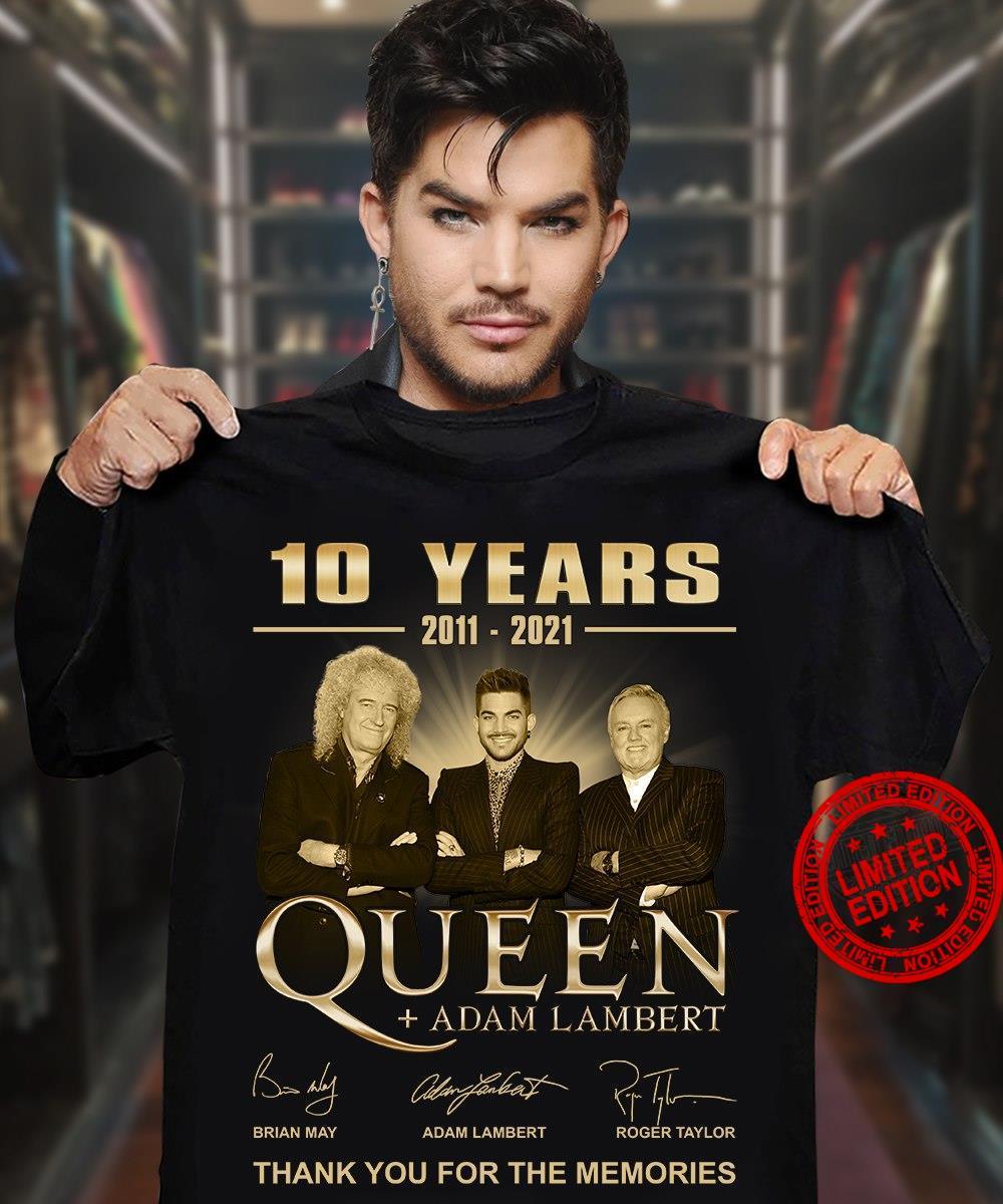 10 Years 2011 2021 Queen Adam Lambert Thank You For The Memories Signatures Shirt