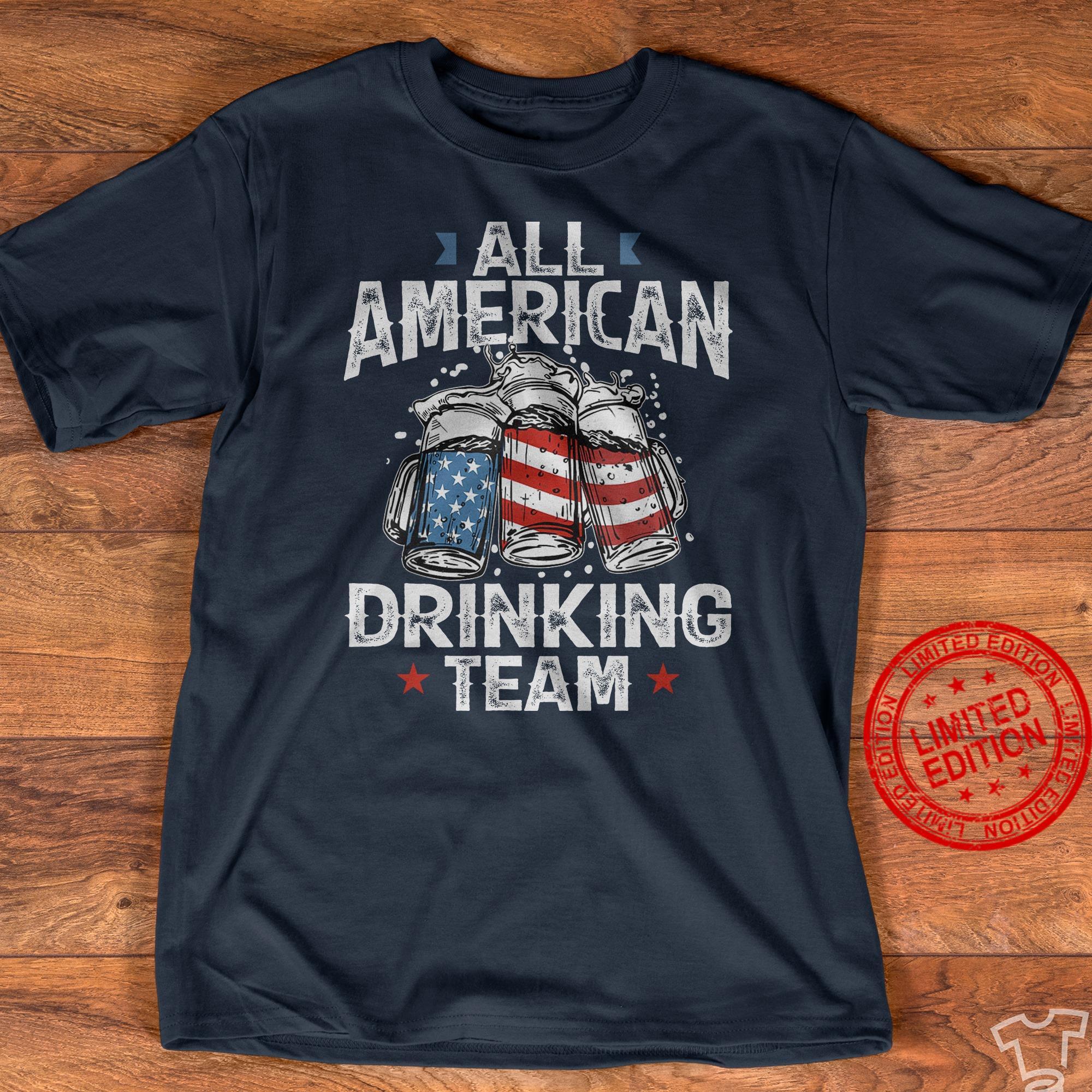 All American Drinking Team Shirt