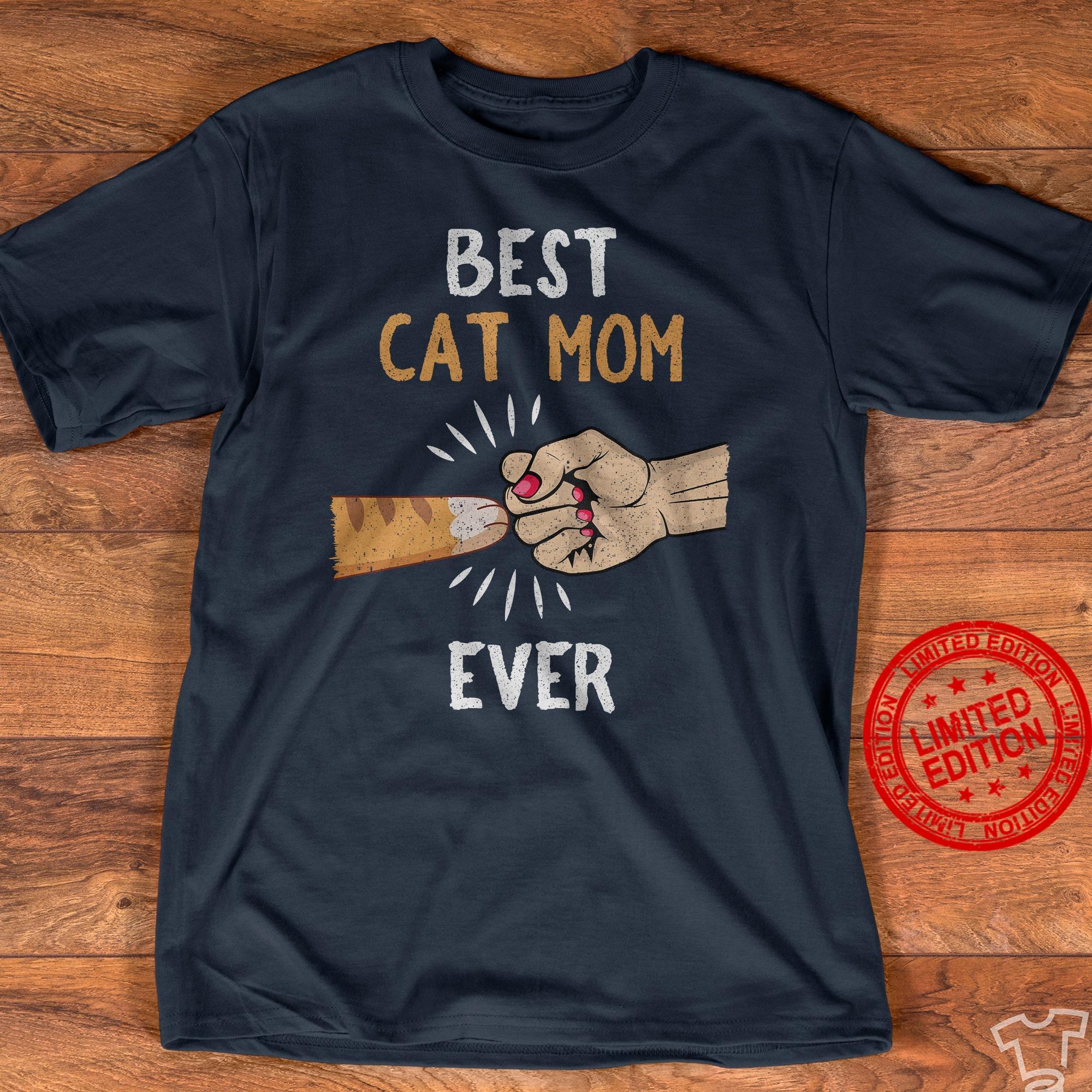 Best Cat Mom Ever Hand Shirt
