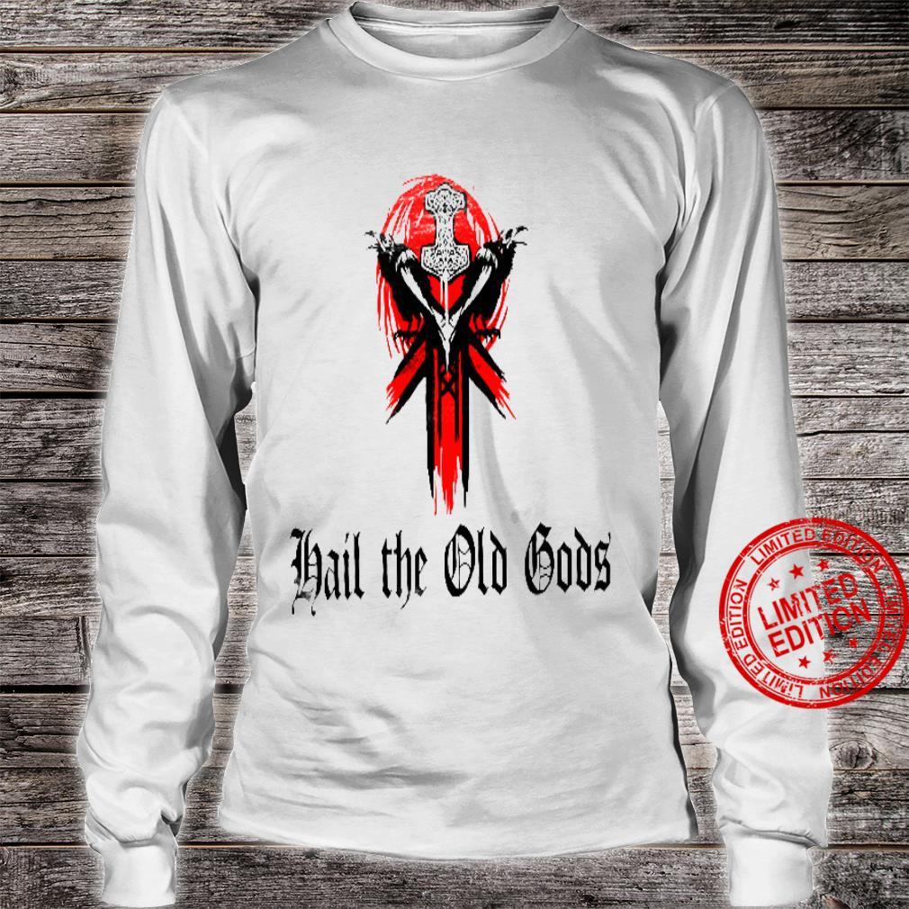 Hail The Old Gods White Shirt long sleeved