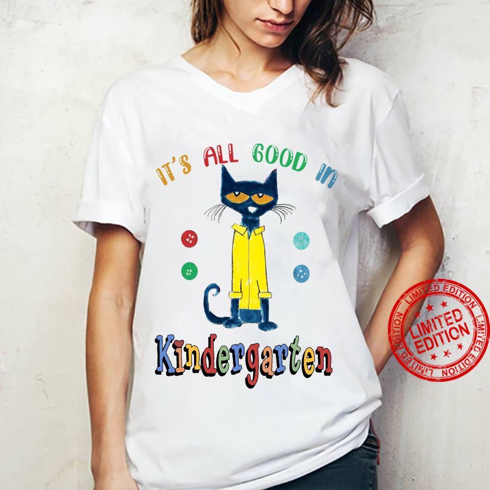 It's All Good In Kindergarten Shirt ladies tee