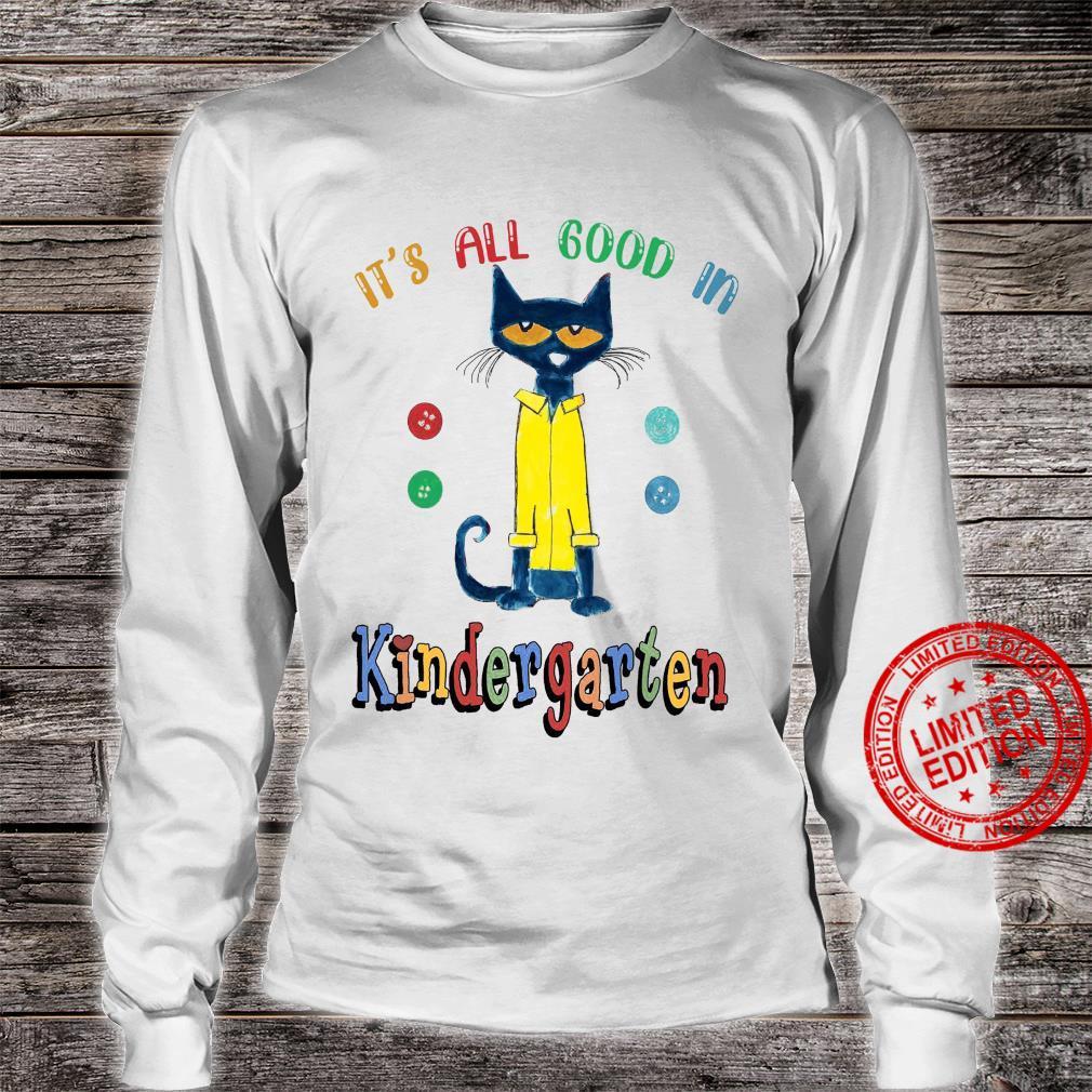 It's All Good In Kindergarten Shirt long sleeved