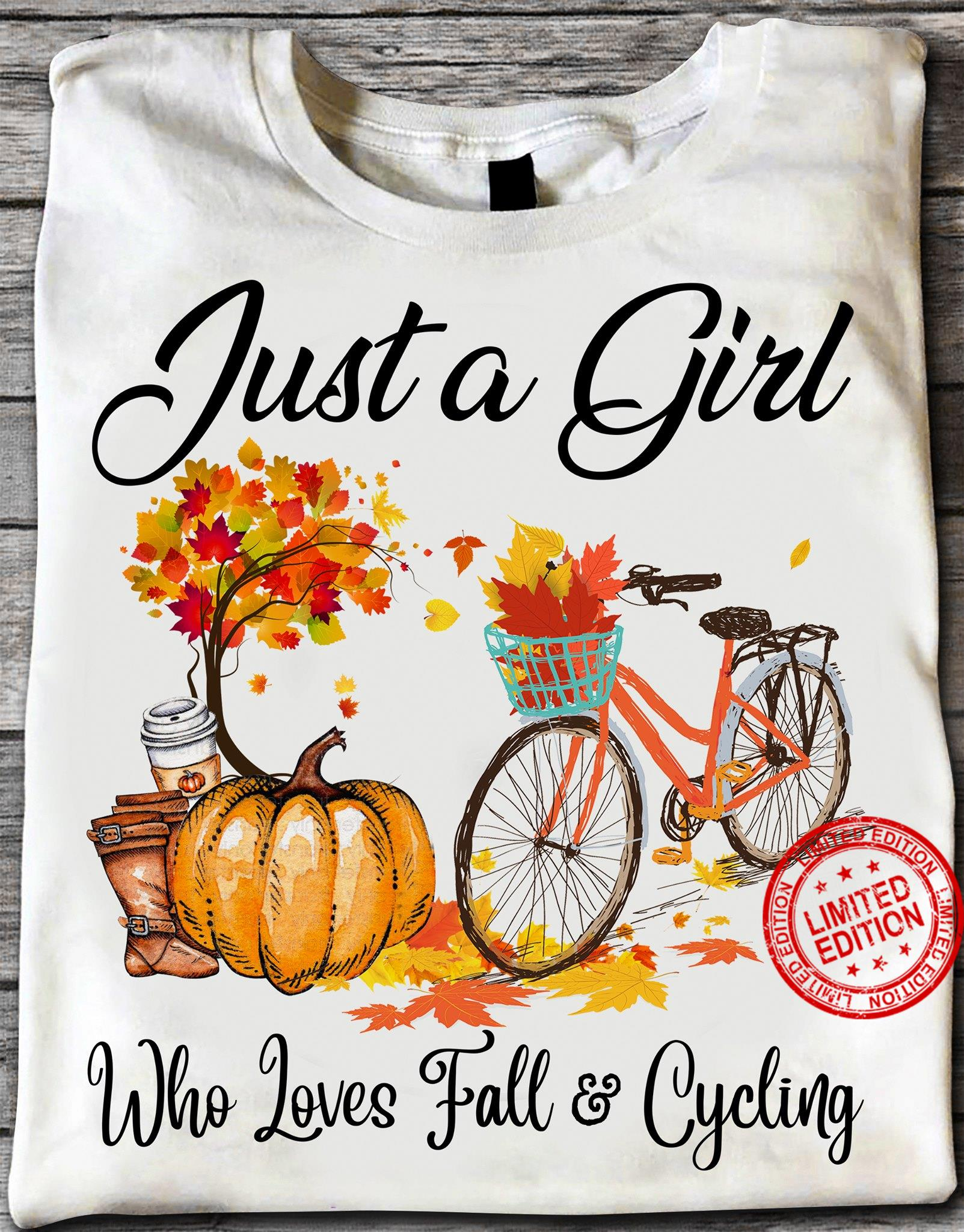 Just A Girl Who Loves Fall And Cycling Shirt