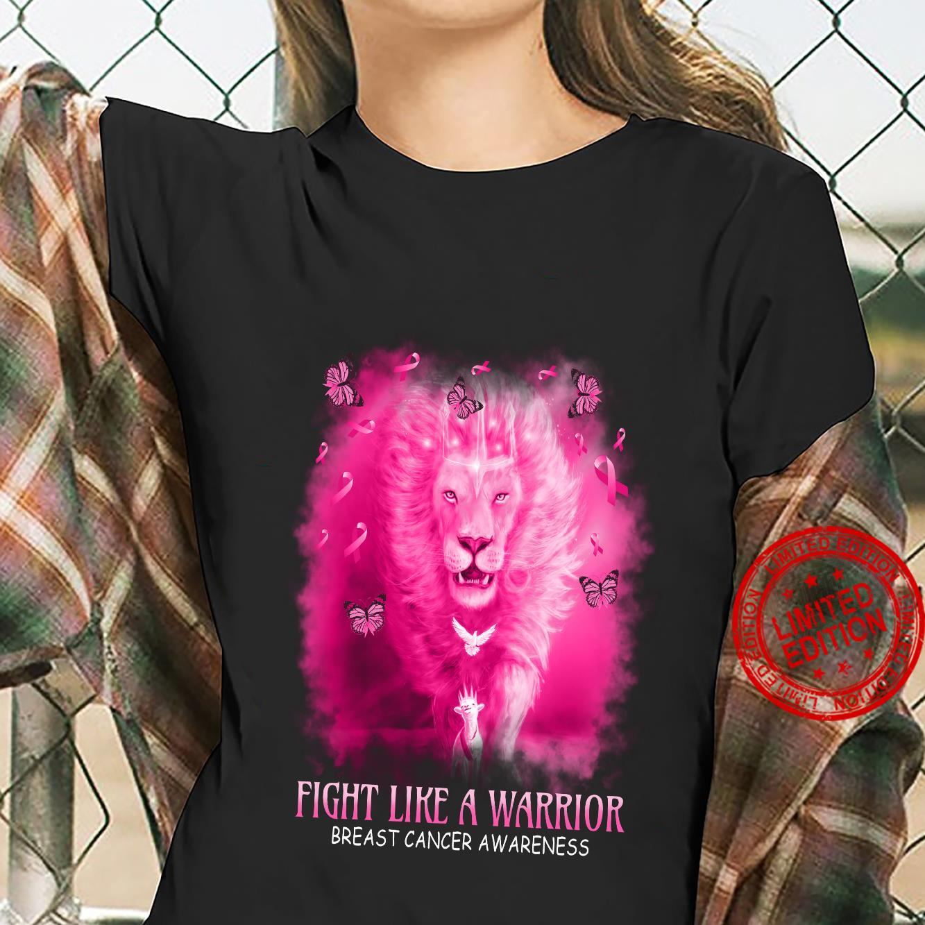 Lion Fight Like A Warrior Breast Cancer Awareness Shirt ladies tee