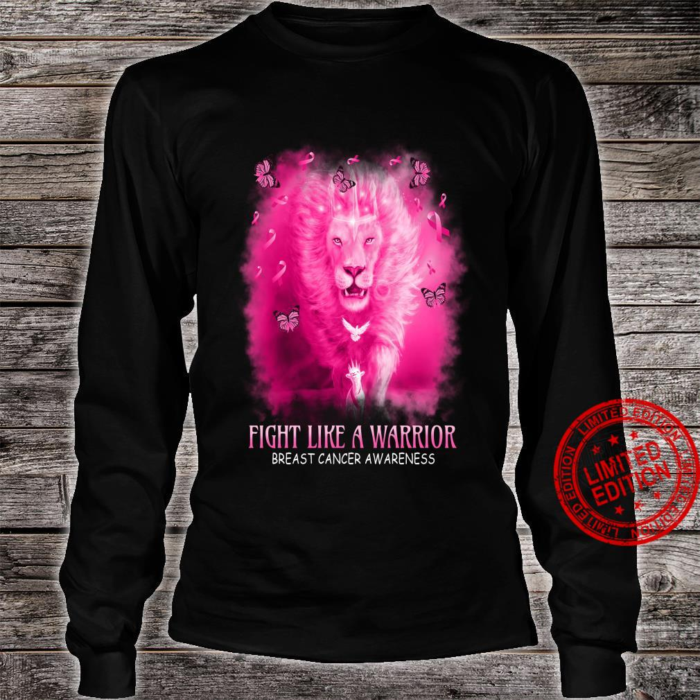 Lion Fight Like A Warrior Breast Cancer Awareness Shirt long sleeved