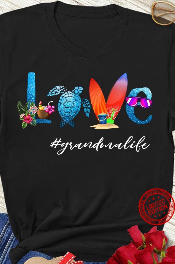 Love Turtles Grandma Life Shirt