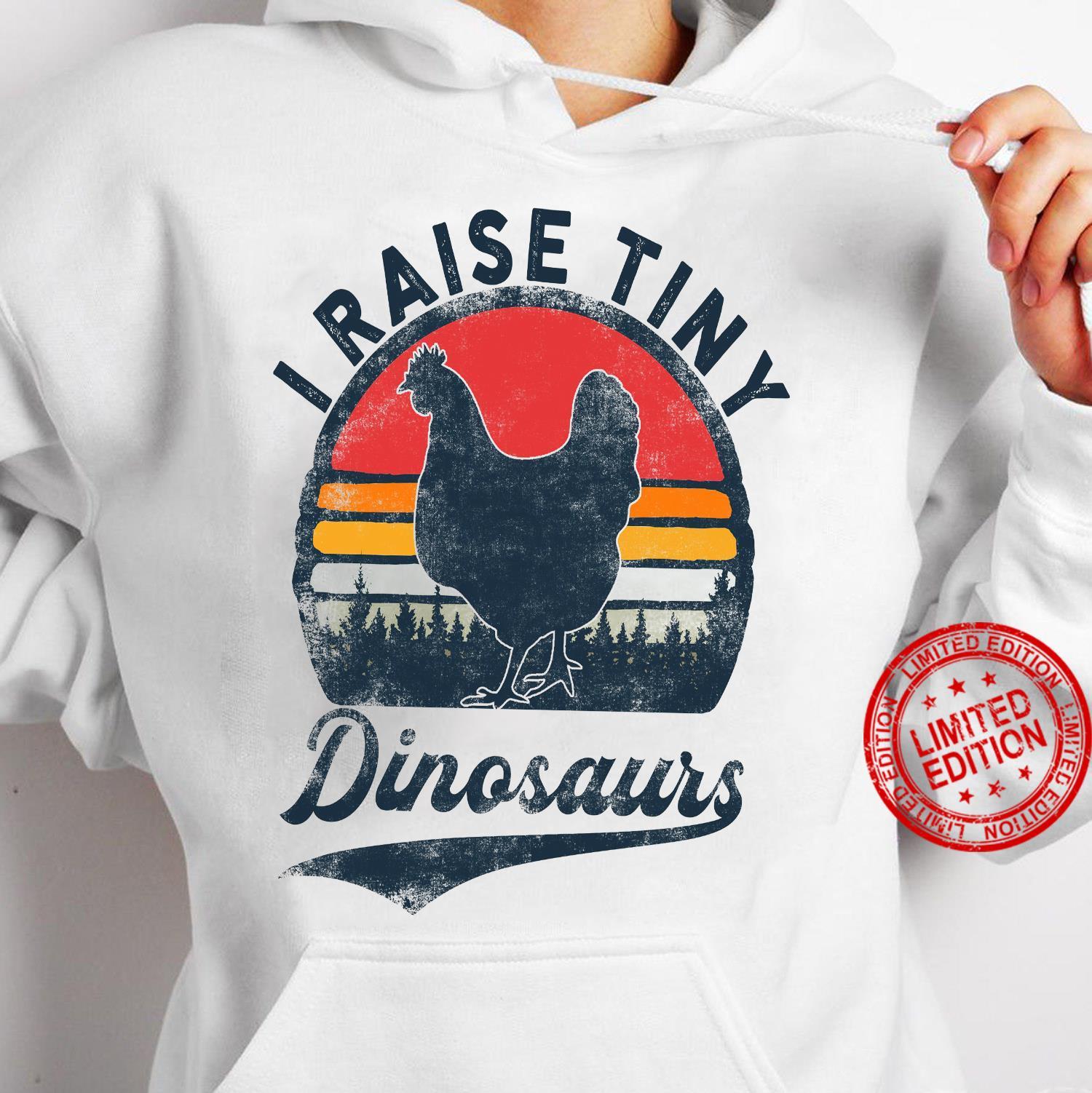 Raise Tiny Dinosaurs Shirt hoodie