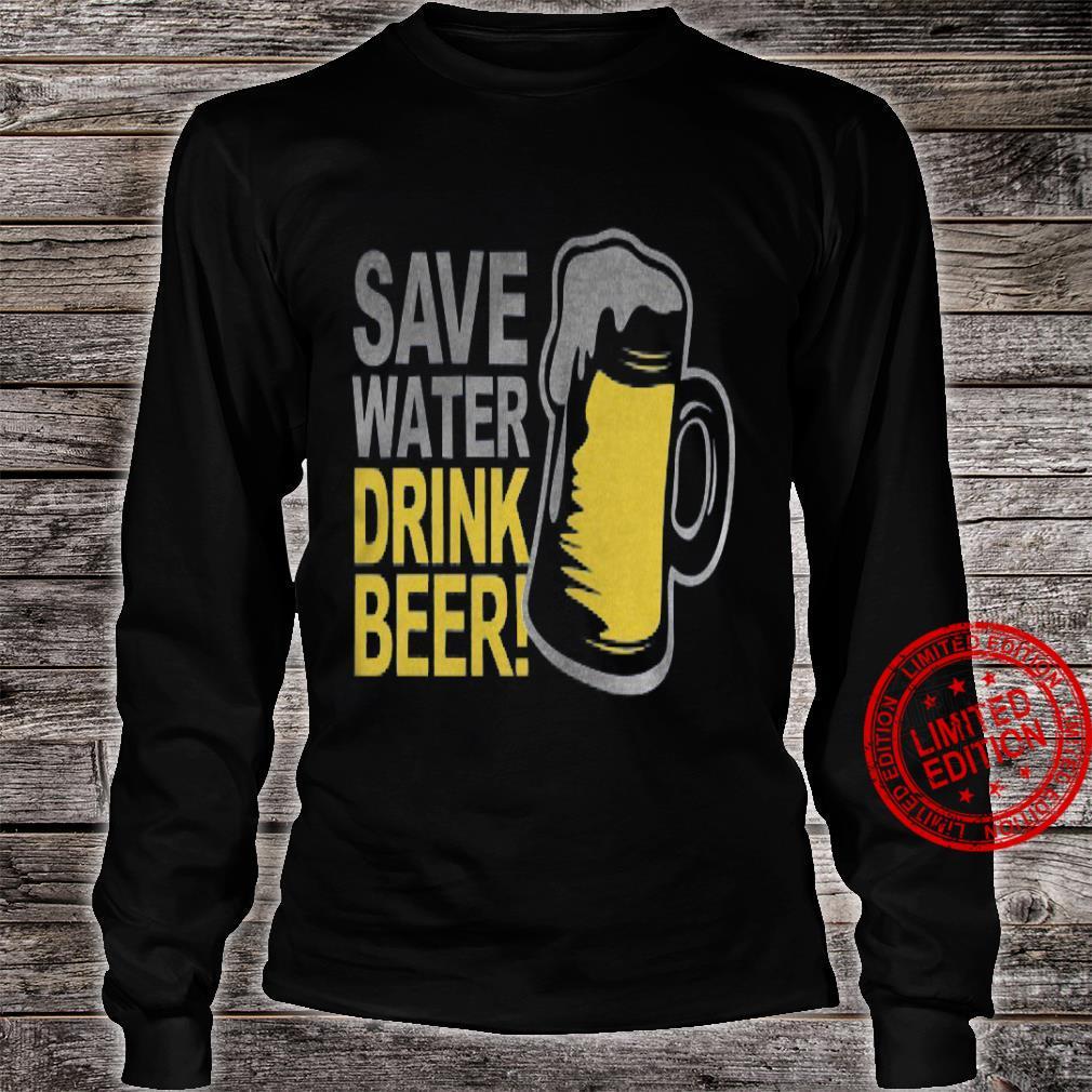 Save Water Drink Beer Shirt long sleeved