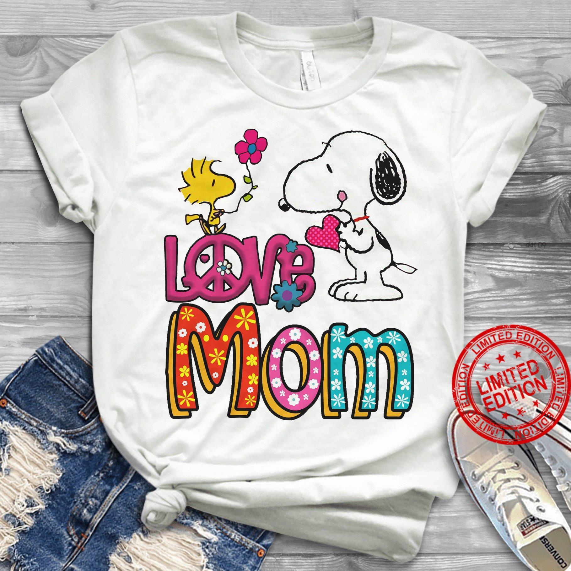 Snoopy Love Mom Shirt