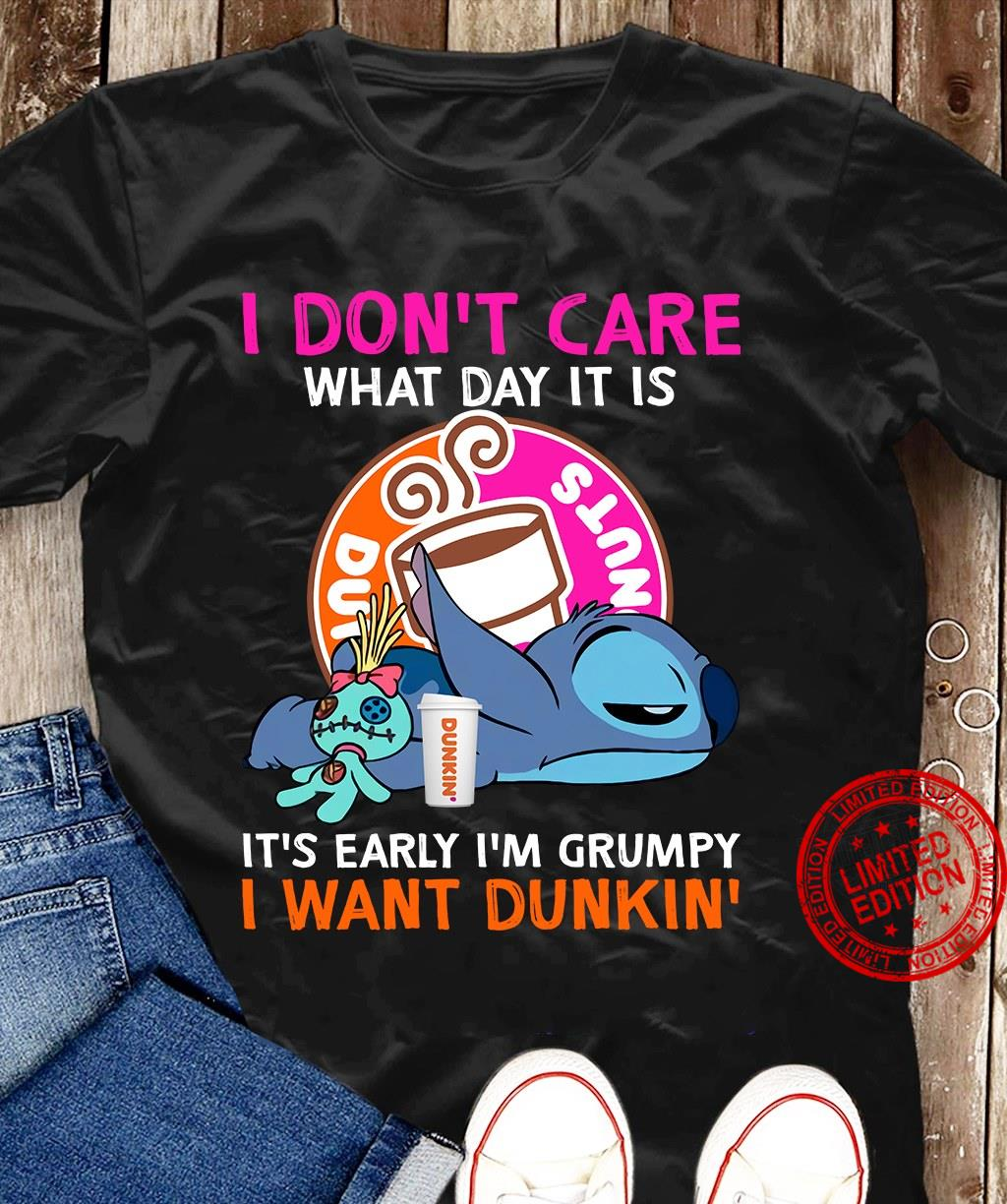 Stitch I Don't Care What Day It Is It's Early I'm Grumpy I Want Dunkin Black Shirt