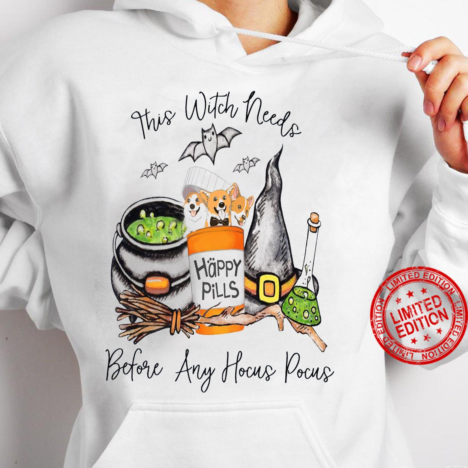 This Witch Needs Happy Pills Before Any Hocus Pocus Shirt hoodie