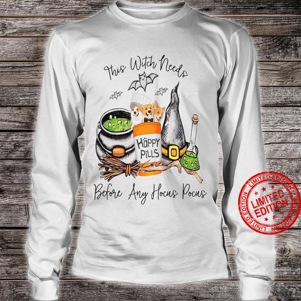 This Witch Needs Happy Pills Before Any Hocus Pocus Shirt long sleeved