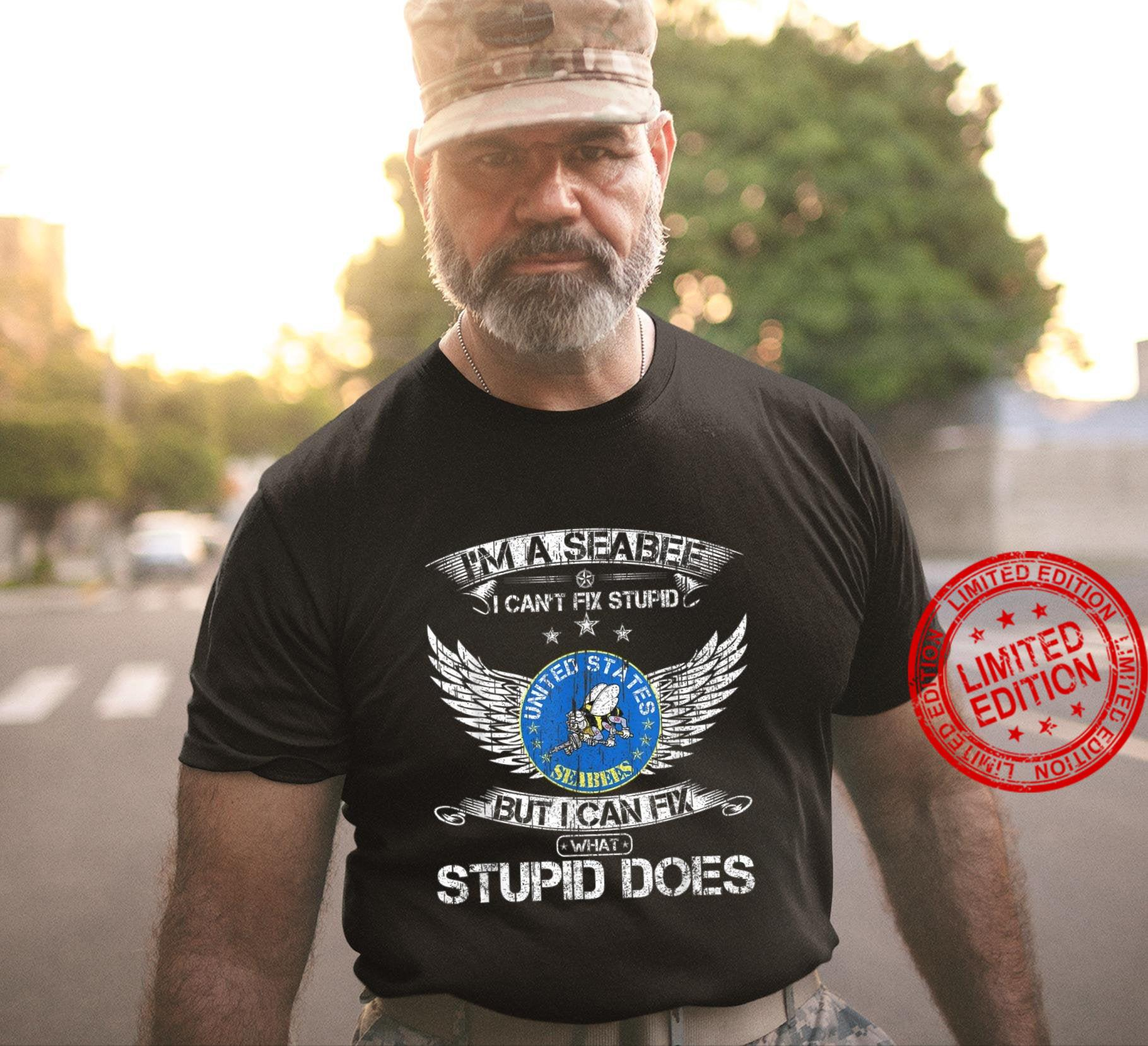 Vintage I'm A US Seabee Veteran, I Can Fix What Stupid Does Shirt