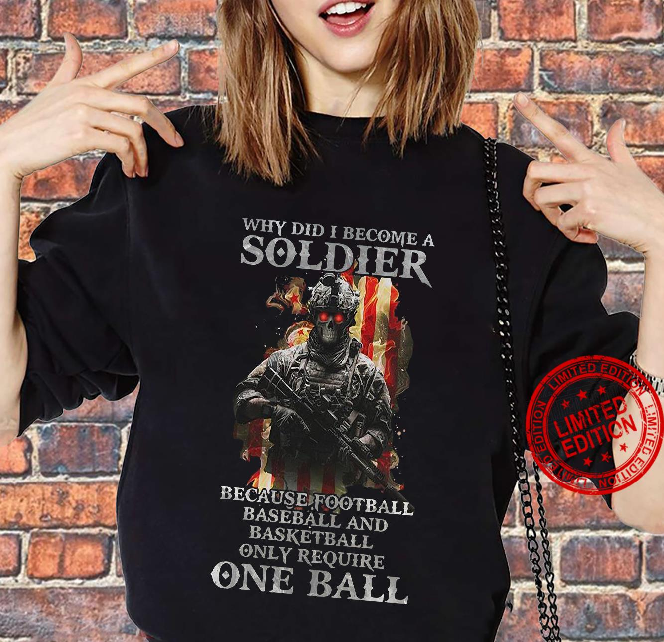 Why did i become a soldier because football baseball and basketball shirt sweater