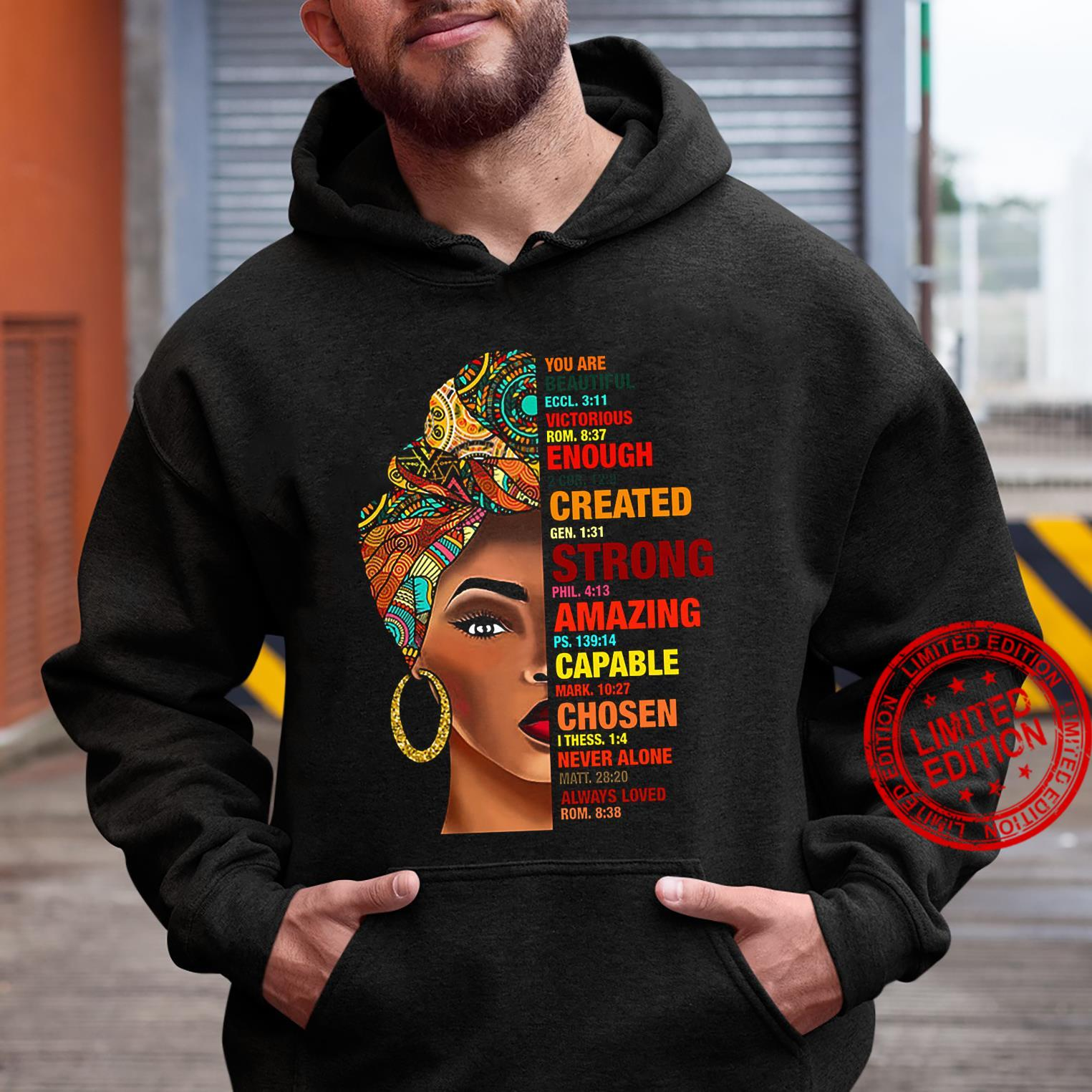 You Are Beautiful Eccl 3 11 Victorious Rom 8 37 Enough Created Strong Capable Chosen Shirt hoodie