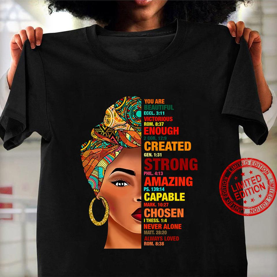 You Are Beautiful Eccl 3 11 Victorious Rom 8 37 Enough Created Strong Capable Chosen Shirt