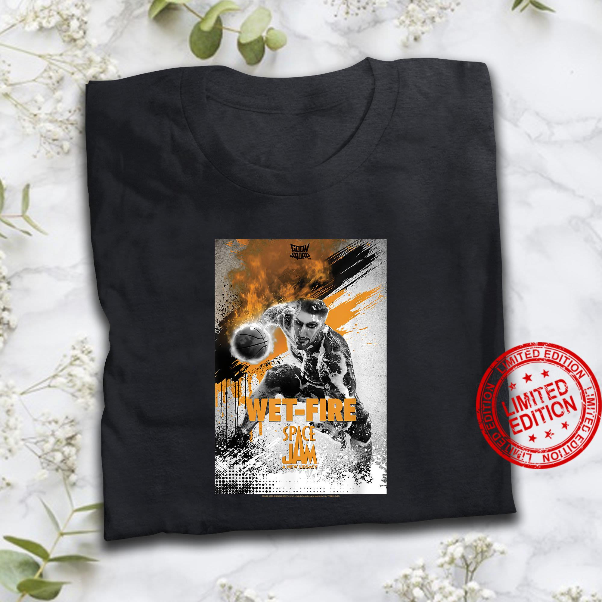 phongSpace Jam A New Legacy Goon Squad Wet-Fire Poster Shirt