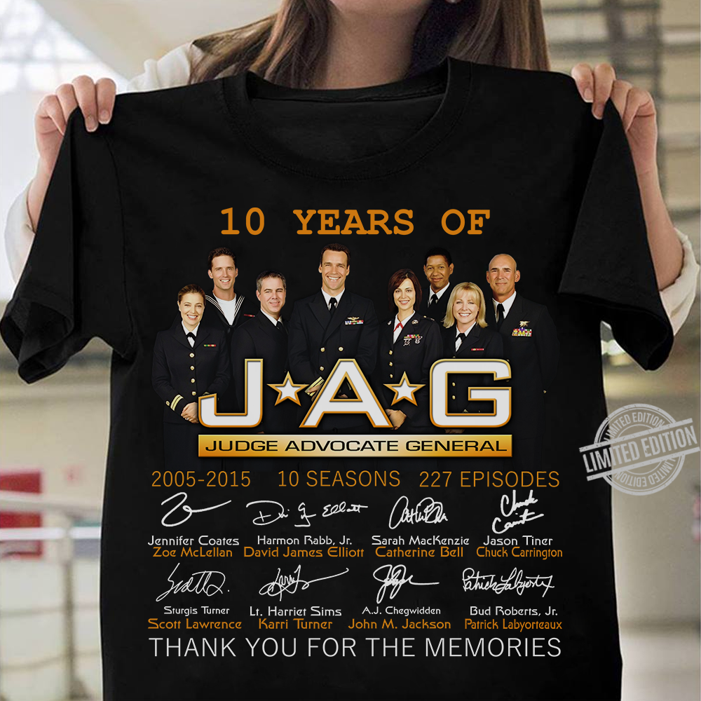 10 Years Of JAG Judge Advocate General Signature Thank You For The Memories Shirt