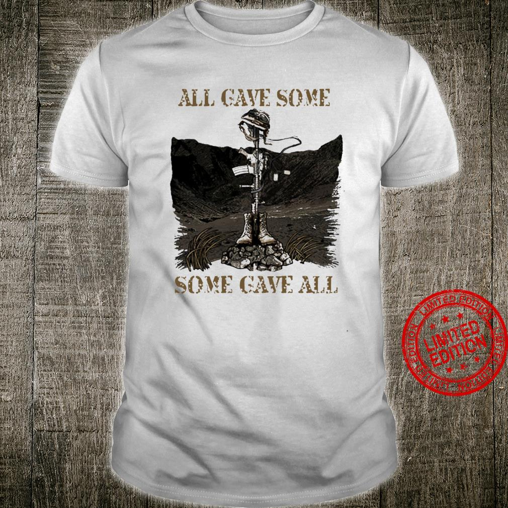 All Gave Some Some Gave All Shirt unisex
