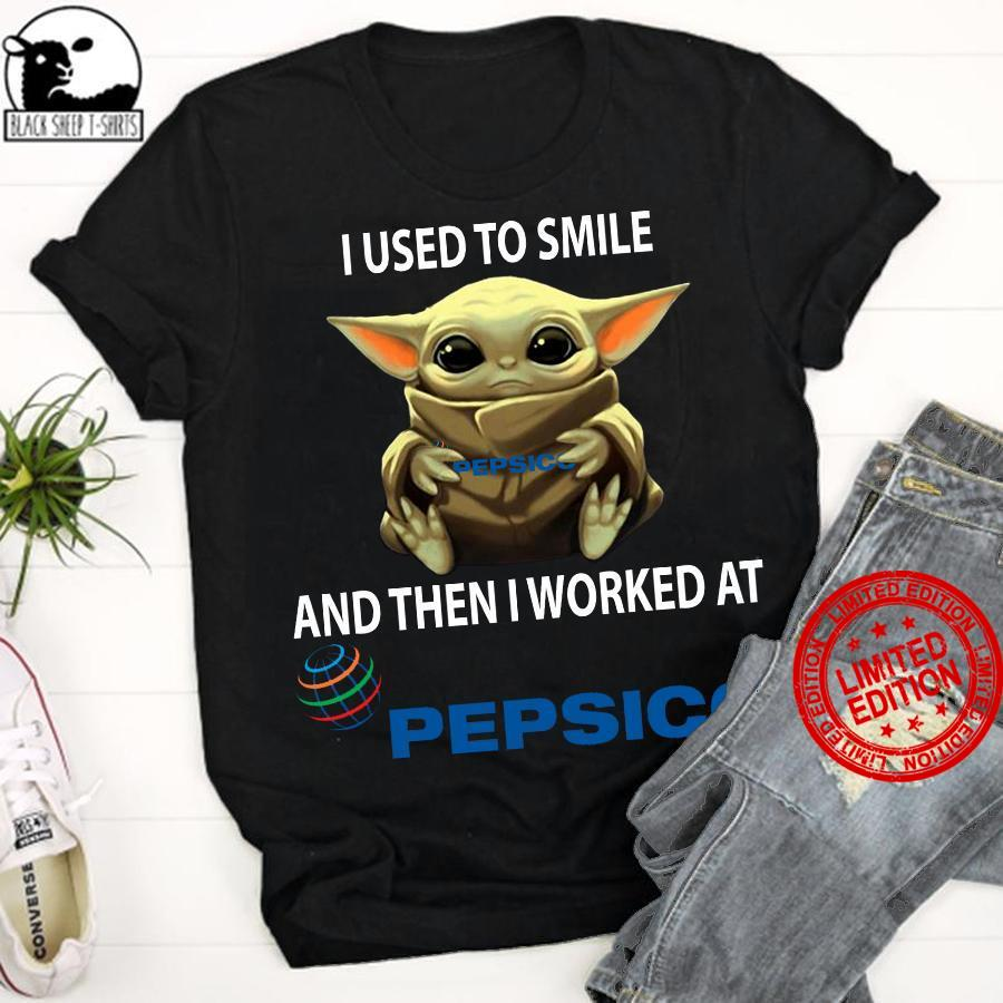 Baby Yoda I Used To Smile And Then Worked At Pepsico Shirt