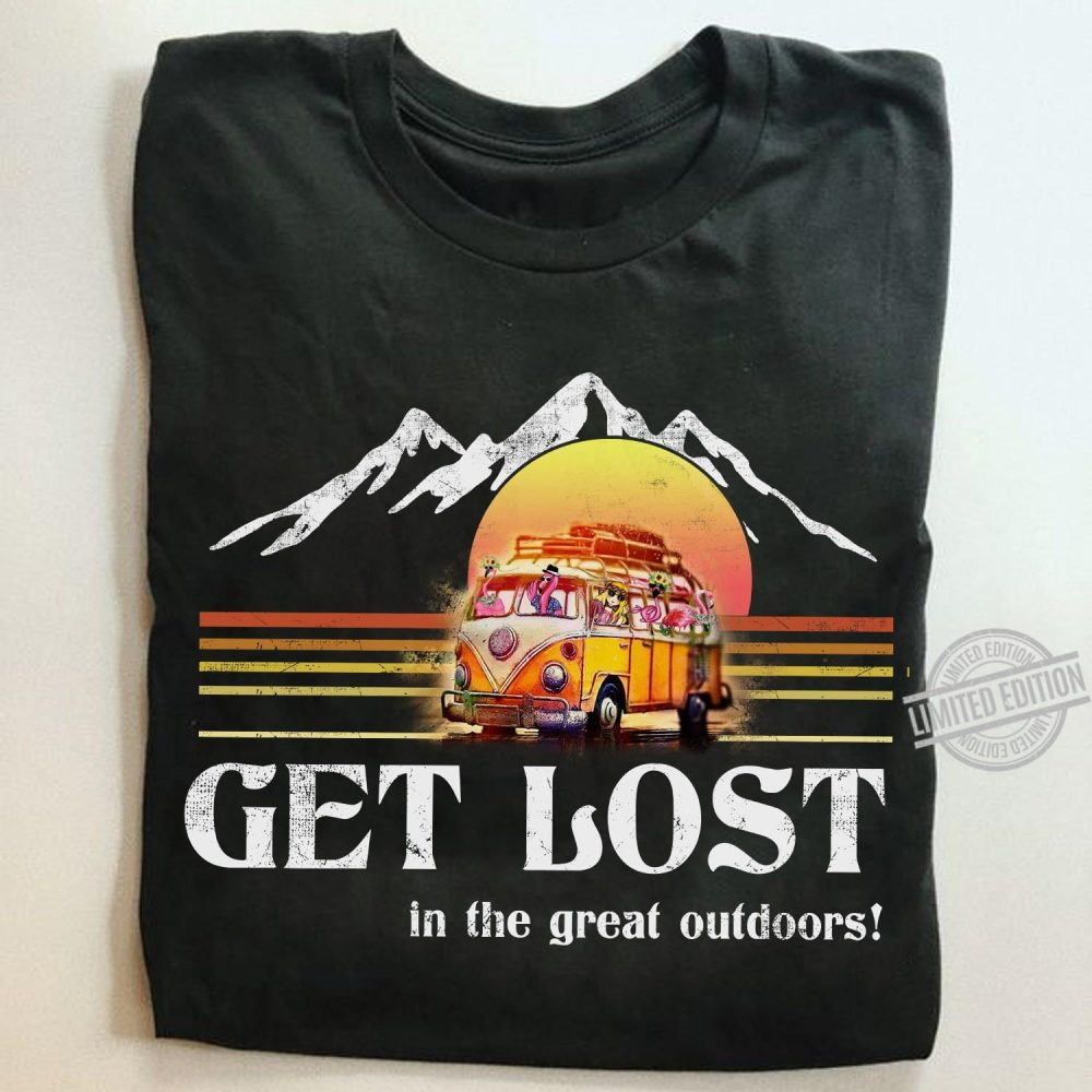 Get Lost In The Great Outdoors Shirt