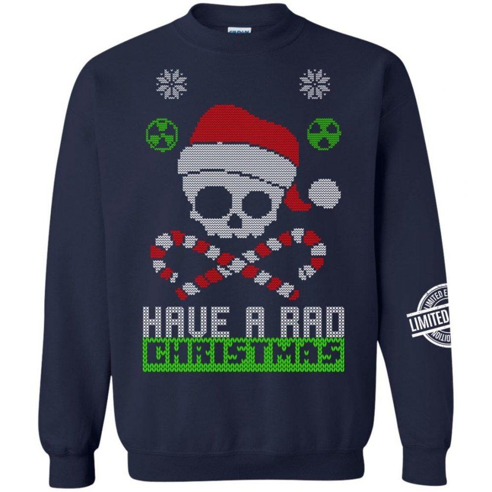 Have A Rad Christmas Shirt