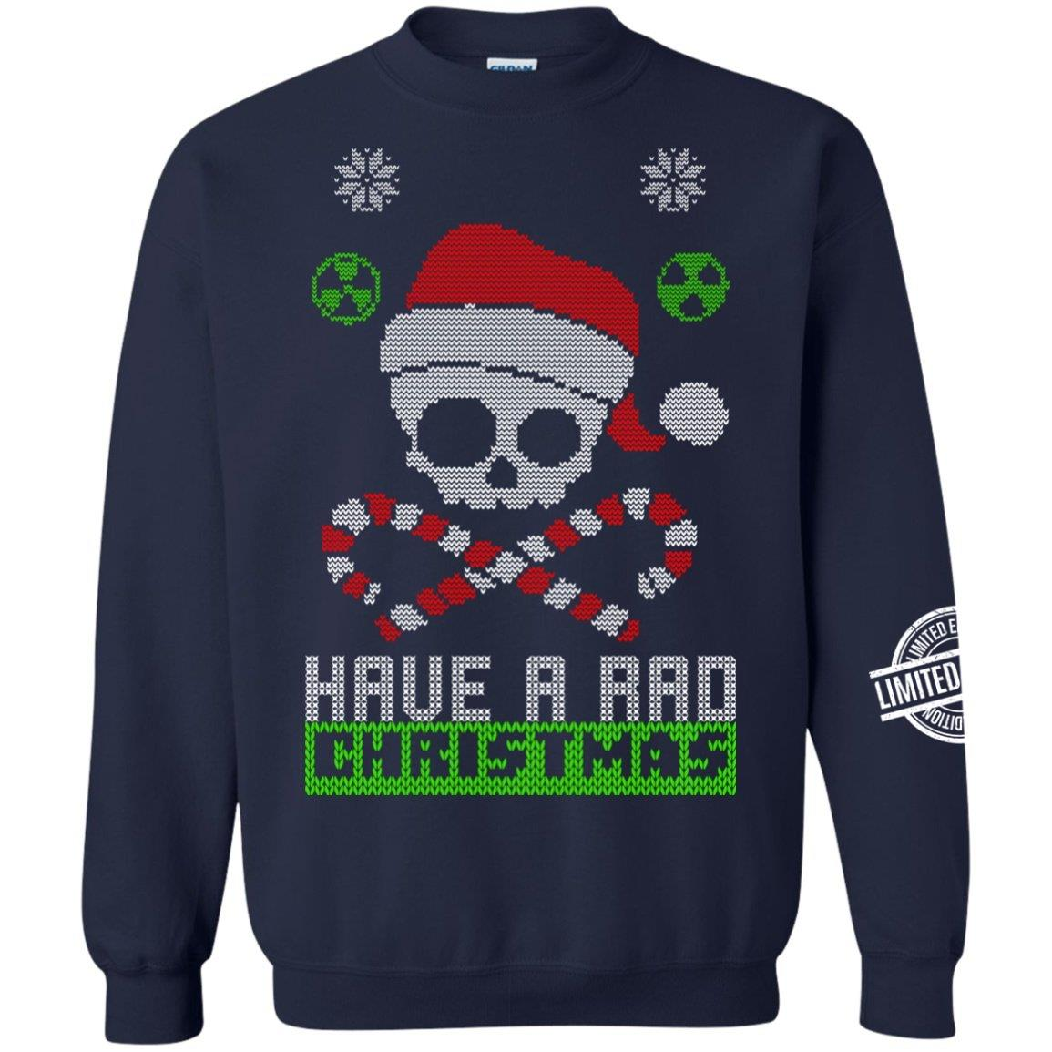 Have A Rad Christmas Shirt