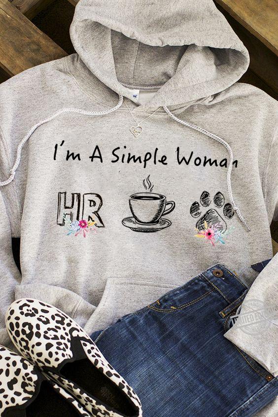 I'm A Simple Woman I Like HR Human Resource Coffee And Paw Dog Shirt