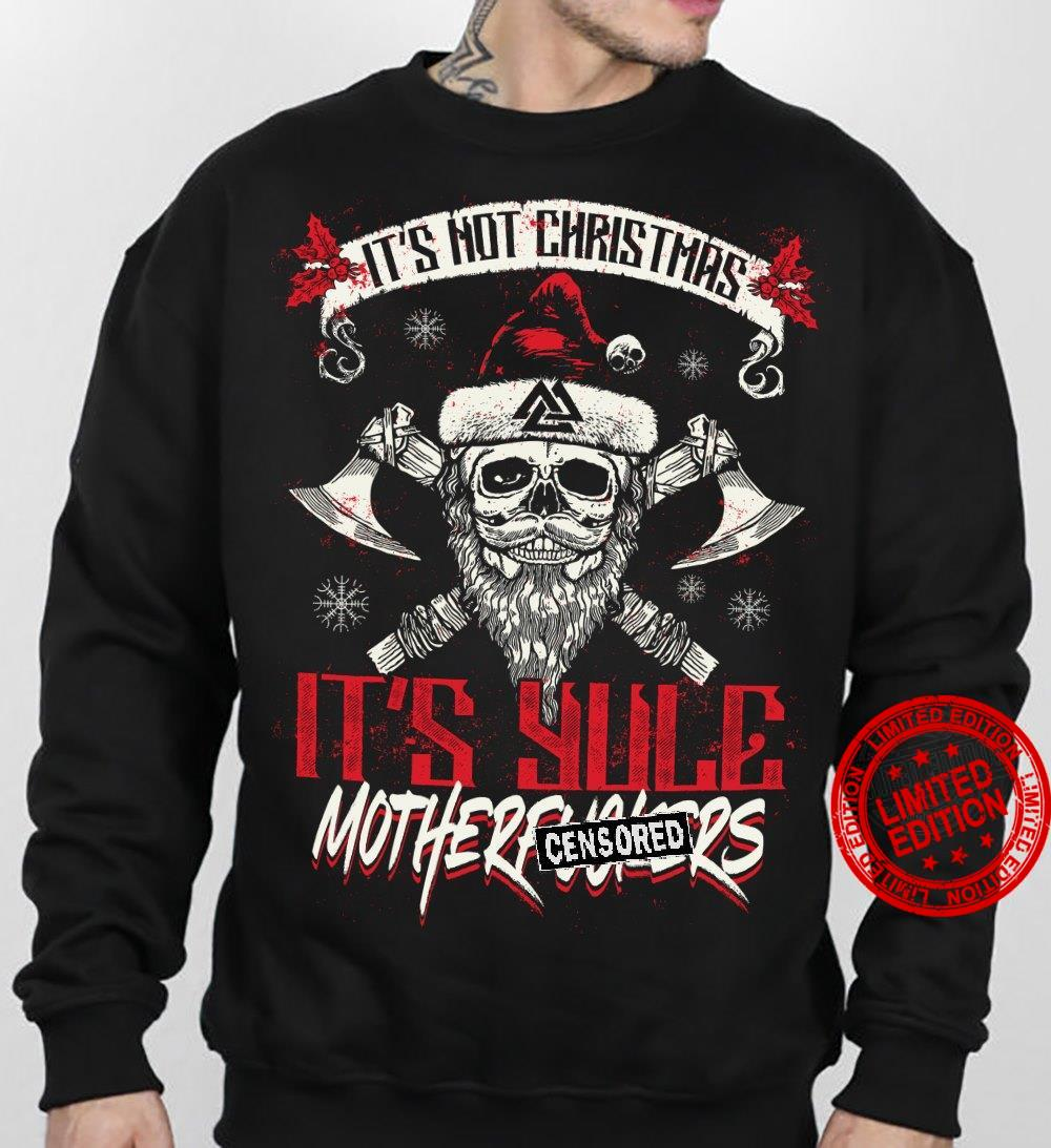 It's Not Christmas It's Hole Mother Worlds Shirt