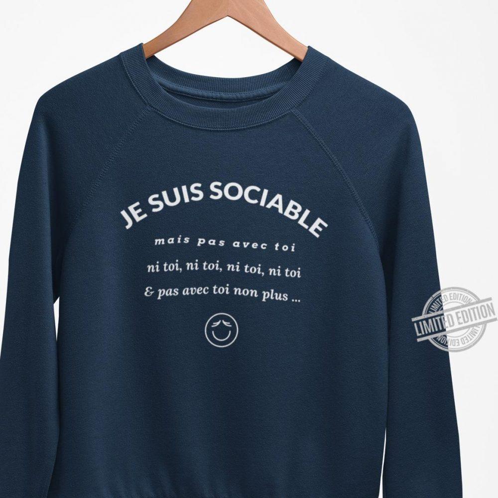 Je Suis Sociable Shirt