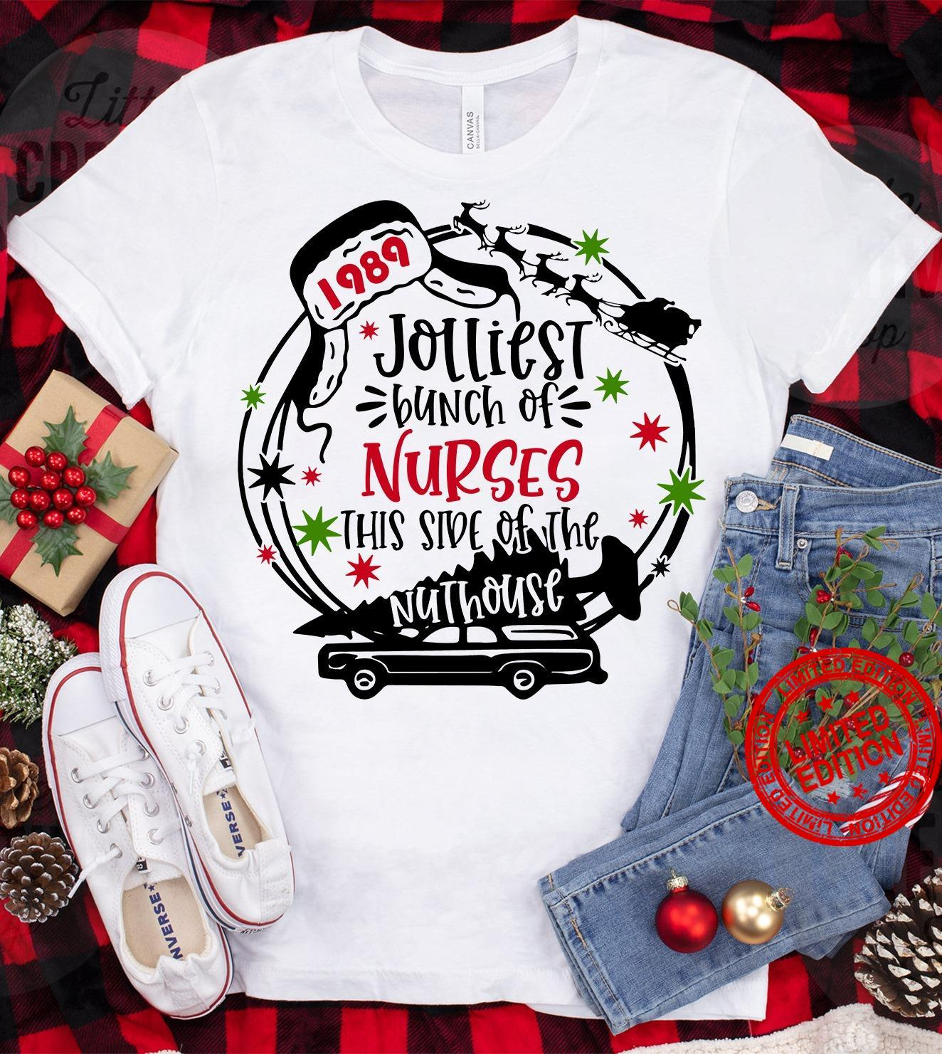 Jolliest Bunch Of Nurses This Side Of The Nuthouse Shirt