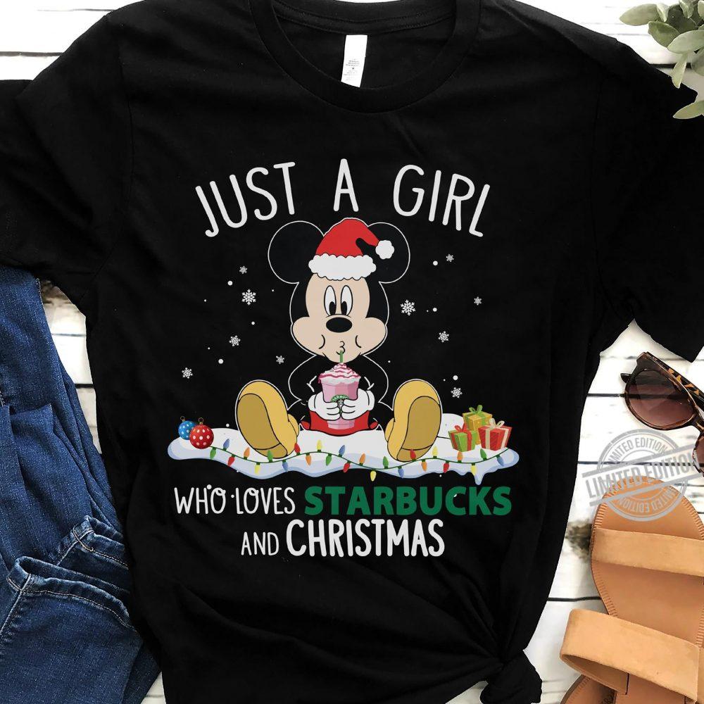 Just A Girl Who Loves Starbucks And Christmas Shirt