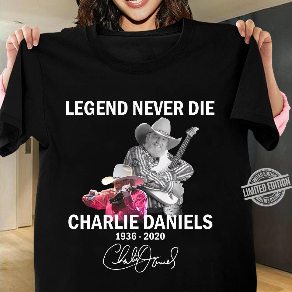 Legend Never Die Charlie Daniels 1936-2020 Shirt
