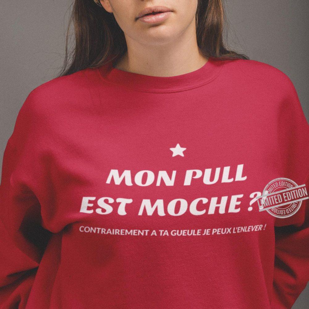 Mon Pull Est Mochie Shirt