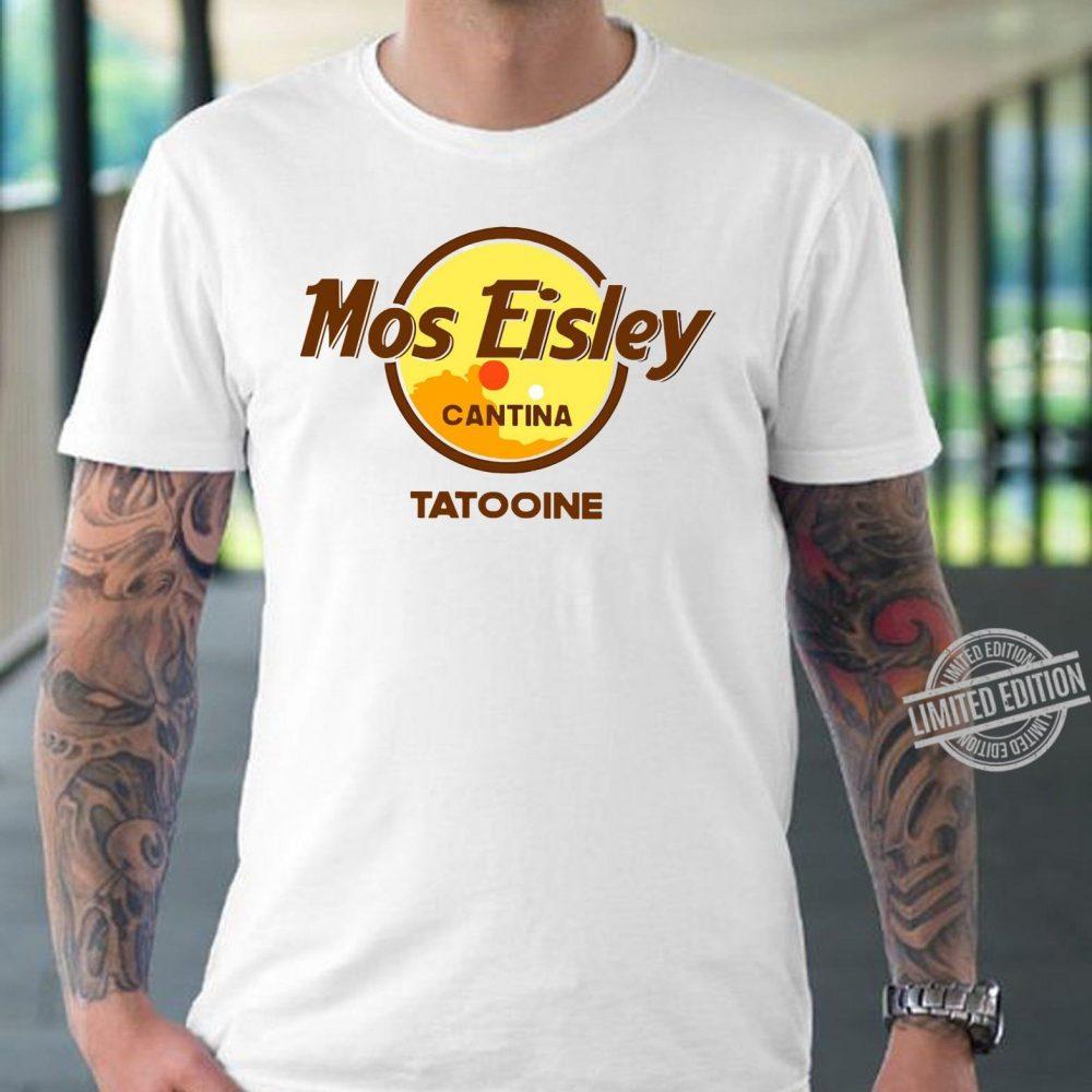 Mos Eisley Cantina Tatooine Shirt