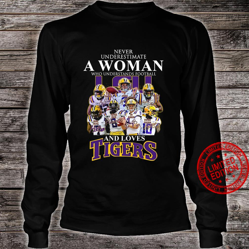 Never Underestimate A Woman Who Understands Football And Loves Tigers Shirt long sleeved