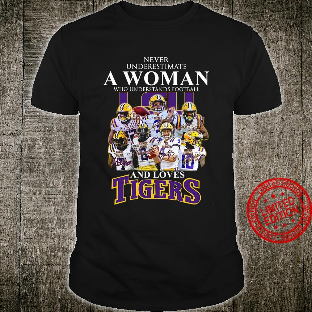 Never Underestimate A Woman Who Understands Football And Loves Tigers Shirt unisex