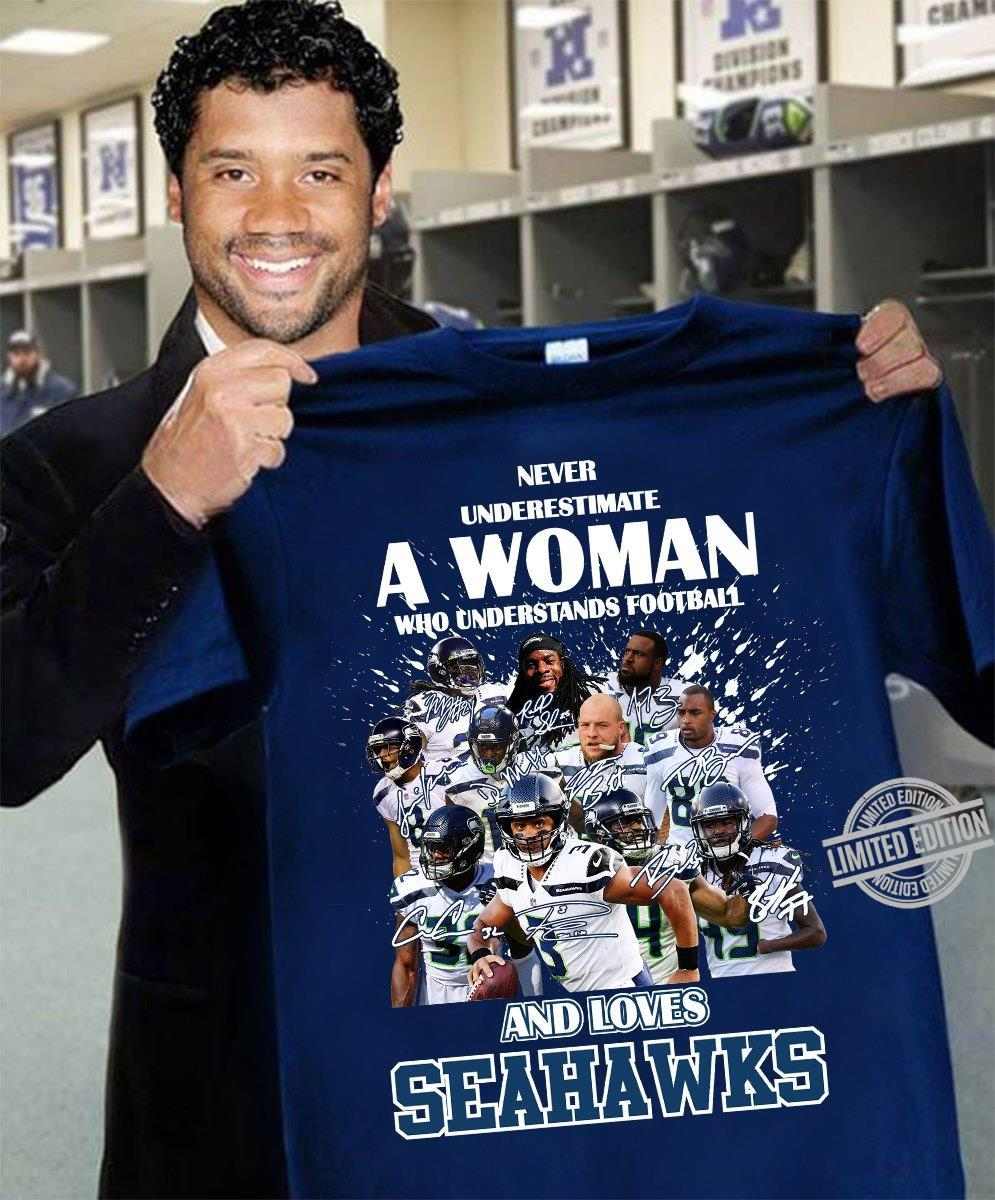 Never Underestimate Who Understands Football And Loves Seahawks Shirt