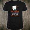 Not flossing is like wiping your butt cheeks and not the crack have a nice day shirt