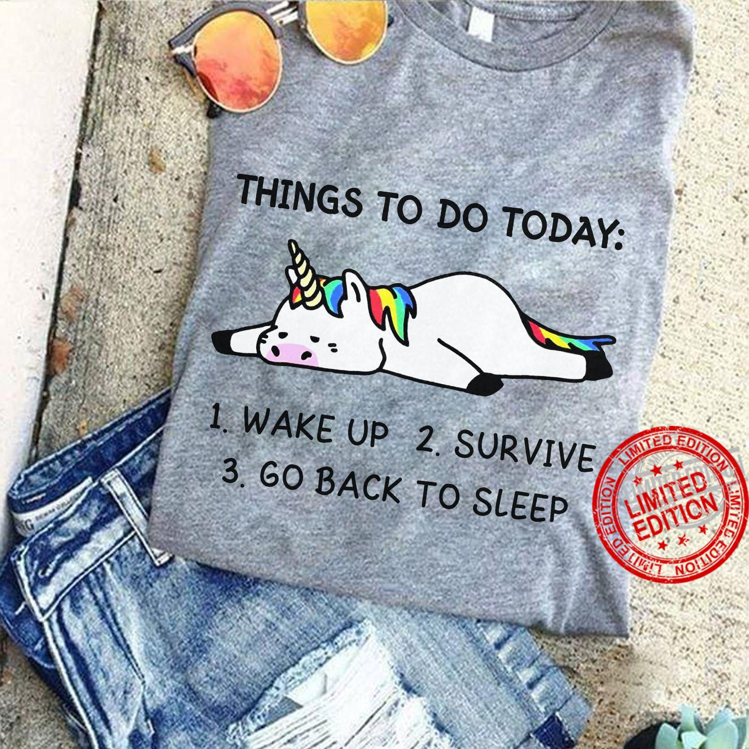 Things To Do Today Wake Up Survive Go Back To Sleep Shirt