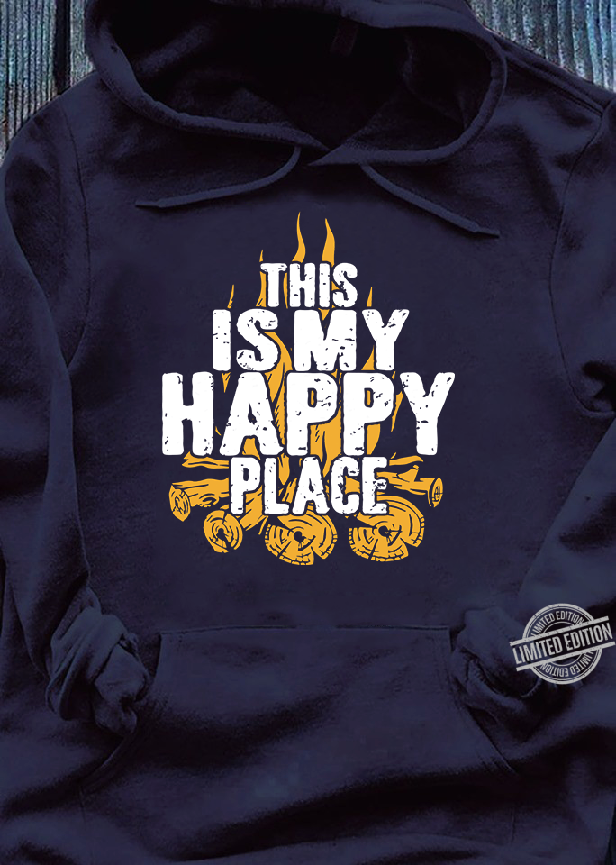 This Is My Happy Place Shirt